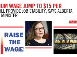 MINIMUM WAGE JUMP TO 15 PER HOUR WILL PROVIDE JOB STABILITY SAYS ALBERTA LABOUR MINISTER