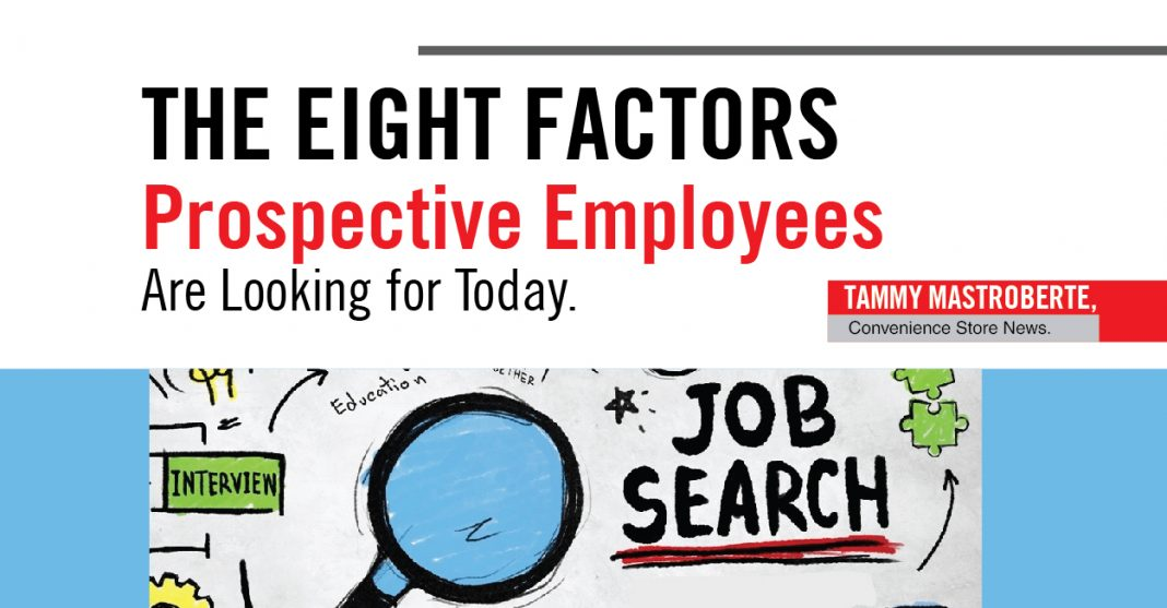 THE EIGHT FACTORS EMPLOYEES ARE LOOKING FOR TODAY