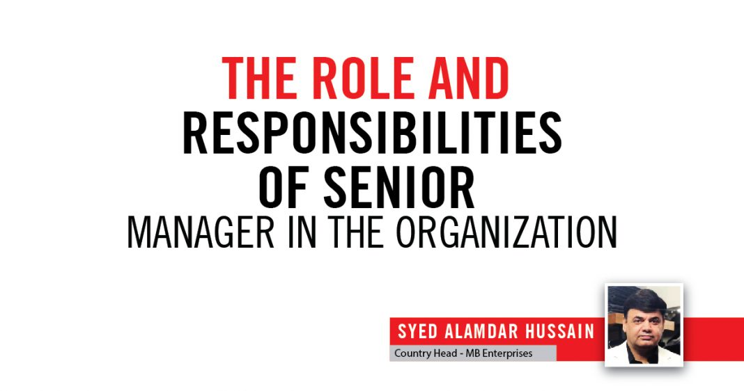 THE RESPONSIBILITIES OF SENIOR MANAGER IN THE ORGANIZATION