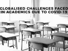 GLOBALISED CHALLENGES FACED IN ACADEMICS COVID