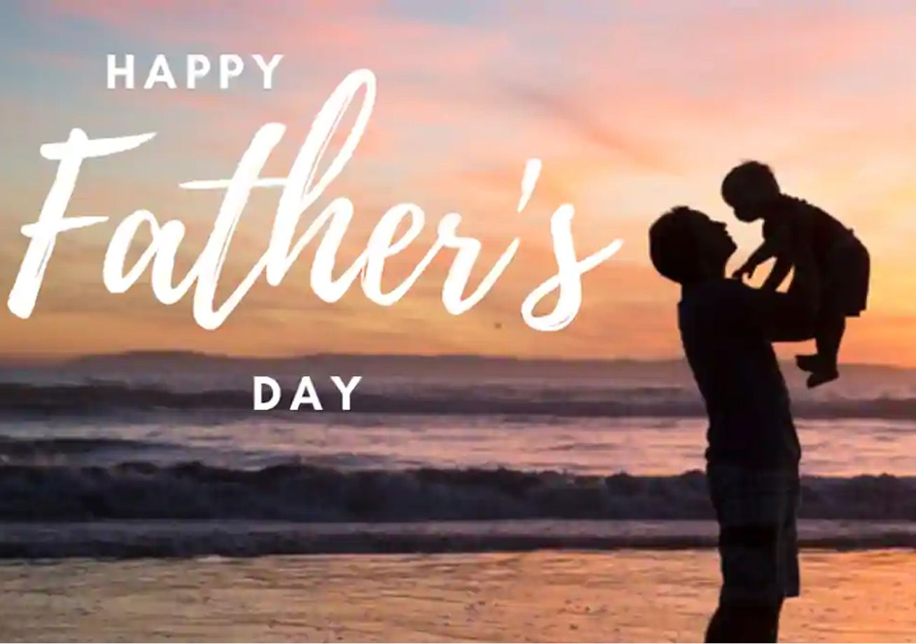 FATHER DAY 2020 - A DAY OF EMOTIONAL SIGNIFICANCE