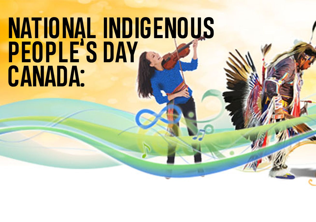 NATIONAL INDIGENOUS PEOPLE'S DAY CANADA