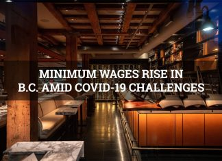 MINIMUM WAGES RISE IN B.C. AMID COVID-19 CHALLENGES